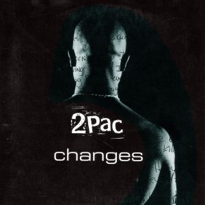 2pac_changes